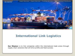 International link logistics - Freight Forwarder & 3PL Warehouse company in California