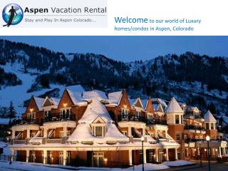 Aspen vacation rental