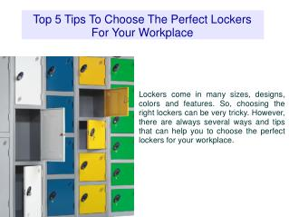 Top 5 Tips To Choose The Perfect Lockers For Your Workplace