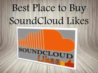 Buy SoundCloud Likes for More Listeners- Buysoundcloudlikes