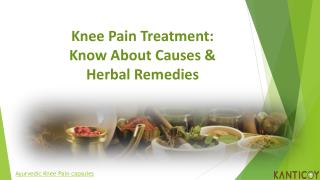 Knee Pain Treatment: Know about Causes & Herbal Remedies