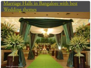 Marriage Halls in Bangalore with best Wedding themes