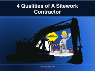 4 Qualities of A Sitework Contractor