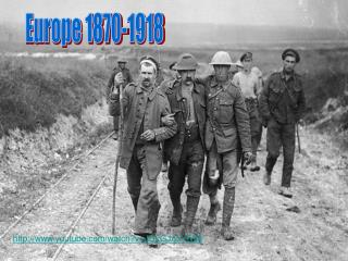 Europe 1870-1918