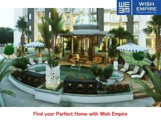 Find your Perfect Home with Wish Empire