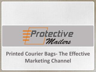 Printed Courier Bags The Effective Marketing Channel