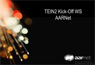 TEIN2 Kick-Off WS AARNet