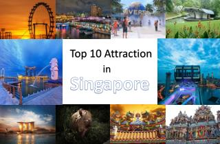 Top 10 Popular Attractions in Singapore
