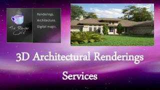 3D Architectural Renderings Services