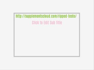 http://supplementscloud.com/ripped-testo/
