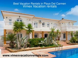 Best Vacation Rentals in Playa Del Carmen