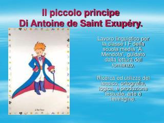 Il piccolo principe Di Antoine de Saint Exup ry.