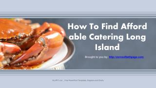 How To Find Affordable Catering Long Island