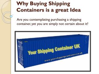 Why Buying Shipping Containers is a great Idea