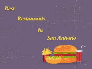 Best Restaurants In San Antonio