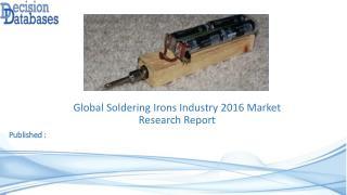 Soldering Irons Market Analysis 2016 Development Trends