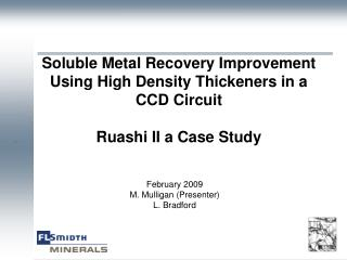 Soluble Metal Recovery Improvement Using High Density Thickeners in a CCD Circuit   Ruashi II a Case Study