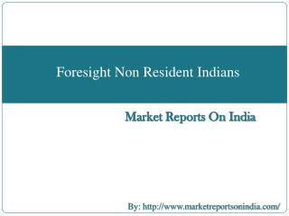 Foresight Non Resident Indians