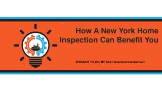 How A New York Home Inspection Can Benefit You