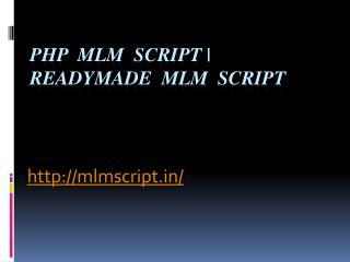 PHP MLM Script | Readymade MLM Script
