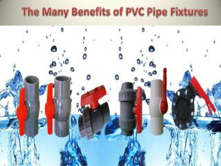 The Many Benefits of PVC Pipe Fixtures