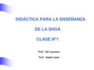 DID CTICA PARA LA ENSE ANZA   DE LA SHO   CLASE N 1
