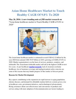 Asian Home Health Care Market by Product, Services & Telehealth - Forecasts to 2020