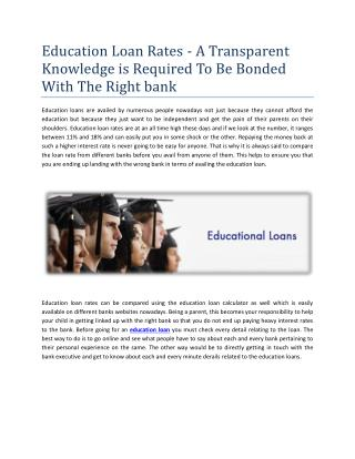 Education Loan Rates - A Transparent Knowledge is Required To Be Bonded With The Right bank