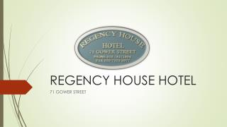 Introduction to Regency House Hotel London