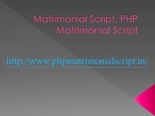 Matrimonial Script, PHP Matrimonial Script