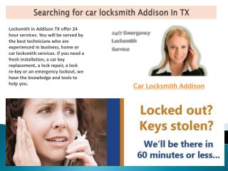 Searching For Car Locksmith Addison In TX