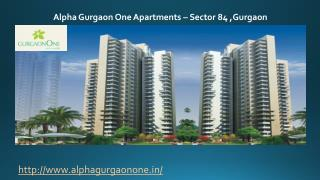 Alpha Gurgaon One Apartments In Sector 84 ,Gurgaon