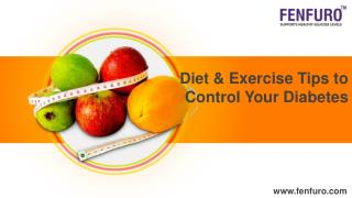 Diet and Exercise Tips to Control Your Diabetes