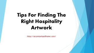 Tips For Finding The Right Hospitality Artwork