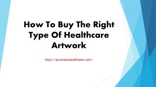 How To Buy The Right Type Of Healthcare Artwork
