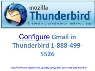 Configure Gmail in Thunderbird 1-888-499-5526
