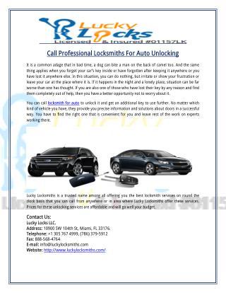 Call Professional Locksmiths For Auto Unlocking