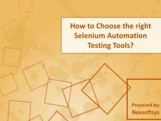 How to choose the right selenium automation testing tools?