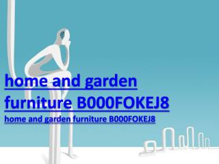 home and garden furniture B000FOKEJ8
