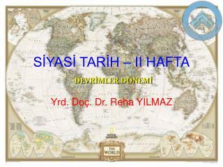 SIYASI TARIH   II HAFTA  DEVRIMLER D NEMI