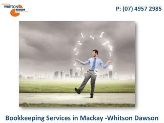 Bookkeeping Services in Mackay -Whitson Dawson