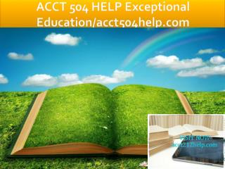 ACCT 504 HELP Exceptional Education/acct504help.com