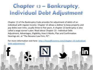 Chapter 13 – Bankruptcy, Individual Debt Adjustment