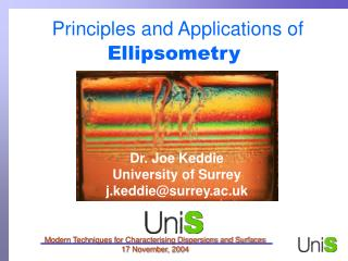 Principles and Applications of Ellipsometry