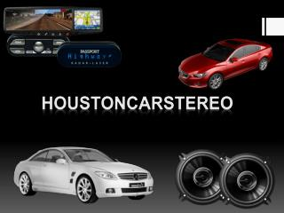 Houston Car audio installation