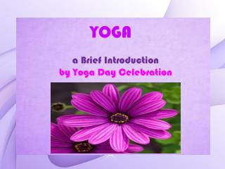 Yoga Day Celebration in India - 21 June 2016