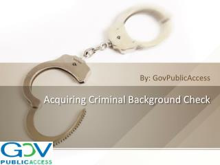 Acquiring Criminal Background Check