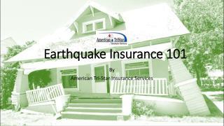 Earthquake Insurance 101