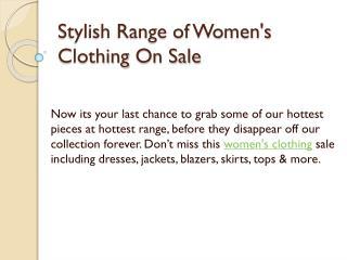 Stylish Range of Women's Clothing On Sale