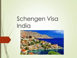 Schengen Visa India